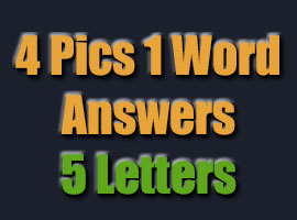 4 pics 1 word answers 5 letters 4 pics 1 word answers 4 pics 1 word answers amp cheats 20175 | 4pics1word 5letters