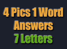 four pics one word 7 letters 4 pics 1 word answers 4 pics 1 word answers amp cheats 21827 | 4pics1word 7letters